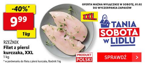 Filet z piersi kurczaka XXL. Tania sobota w Lidlu @Lidl
