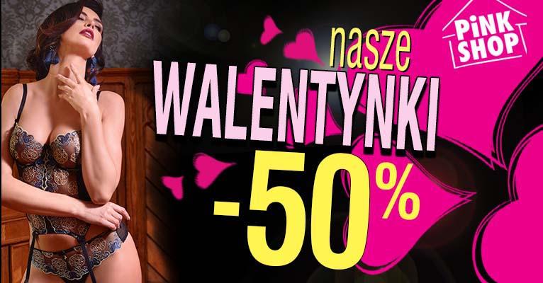 Promocja na walentynki -50% na bieliznę i gadżety erotyczne