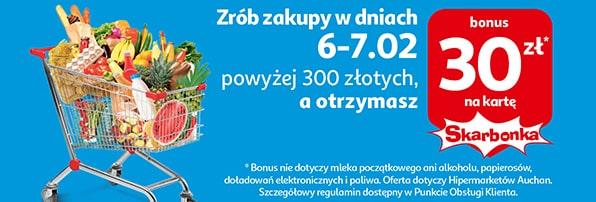 Auchan, 30 zł na Kartę Skarbonka za zakupy na kwotę 300 zł