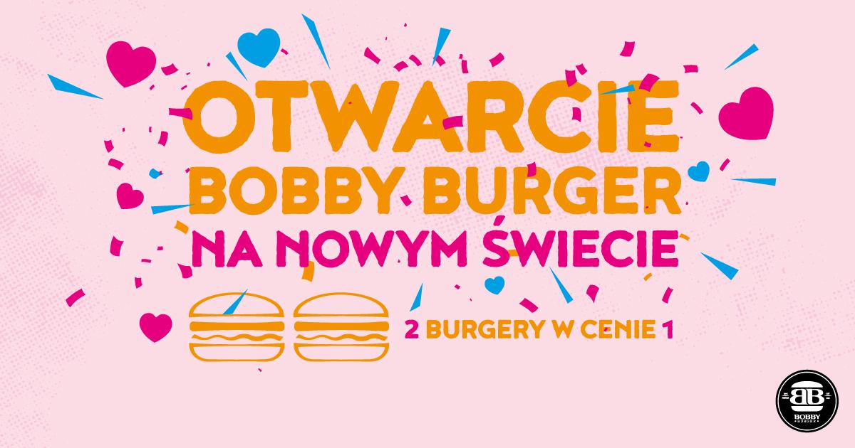 Otwarcie Bobby Burger w Warszawie na Nowym Swiecie - PROMKA 2 burgery w cenie 1
