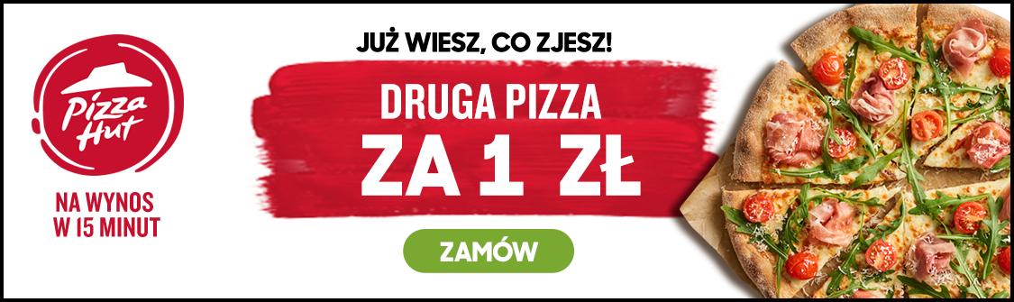DRUGA PIZZA ZA 1 PLN Pizza Hut Tylko w srody