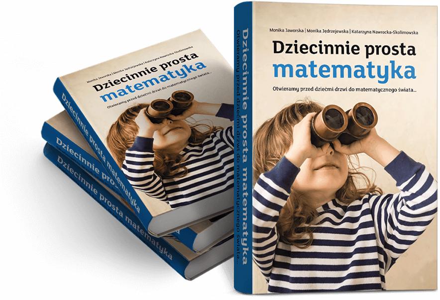 """Darmowa książka """"Dziecinnie prosta matematyka"""""""