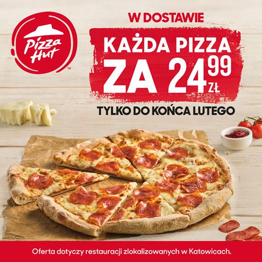 Każda pizza po 24,99zł @ Pizza Hut (Katowice)