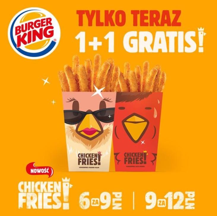 Kup Chicken Fries a 1 otrzymasz GRATIS! Kupon ze zniżką w Burger King