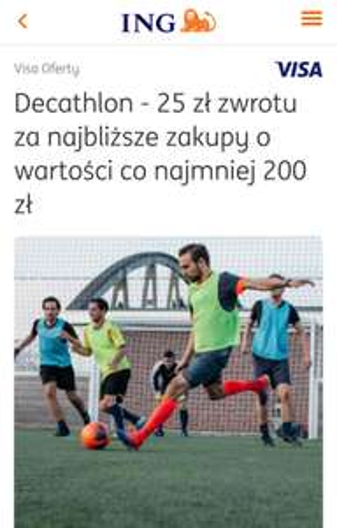 25 zł zwrotu za najbliższe zakupy w Decathlon dla klientów ING Banku. (Visa Oferty).