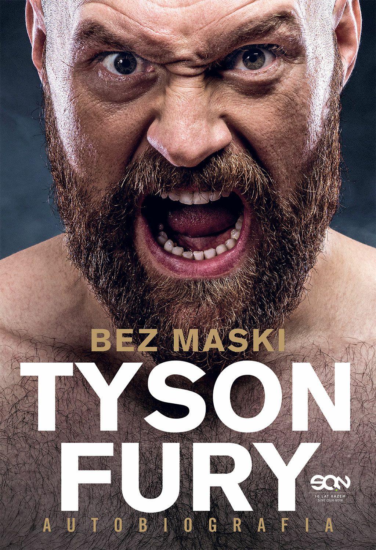 Tyson Fury. Bez Maski. Autobiografia (EBOOK)
