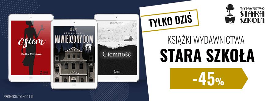 Promocja na e-booki -45% wyd. Stara Szkoła