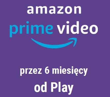 Amazon Prime Video dla obecnych klientów Play #Zostań w domu