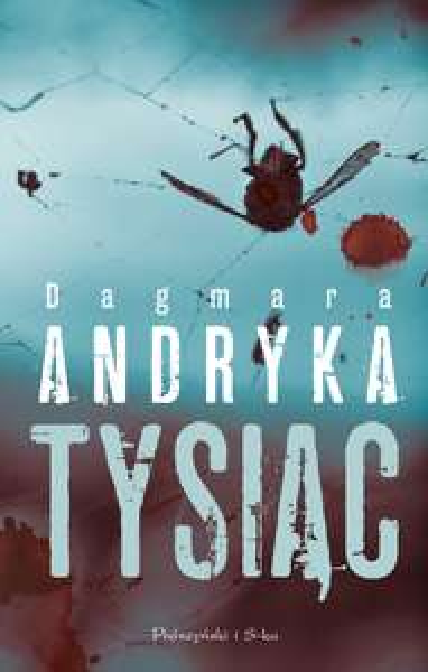 Ebook - Dagmara Andryka - Tysiąc