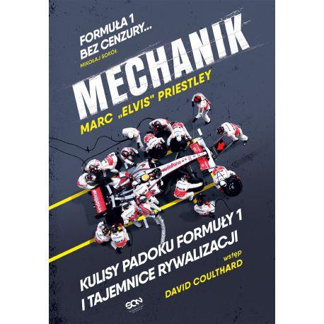 "#ODRYWKA EBOOK Książka ""Mechanik. Kulisy padoku F1 i tajemnice McLarena"" Autor: Marc Elvis Priestley"
