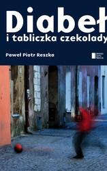 """Darmowy ebook """"Diabeł i tabliczka czekolady"""" P. P. Reszka (EPUB, MOBI)"""