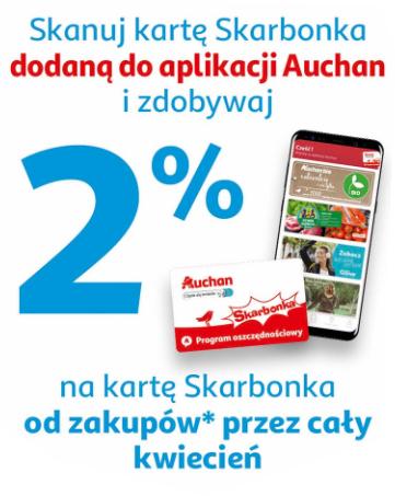 2% zwrotu na kartę Skarbonka za zakupy w Auchan przez cały kwiecień!