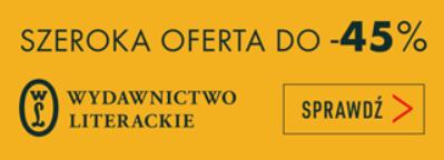 Rabat do 45% na tytuły Wydawnictwa Literackiego