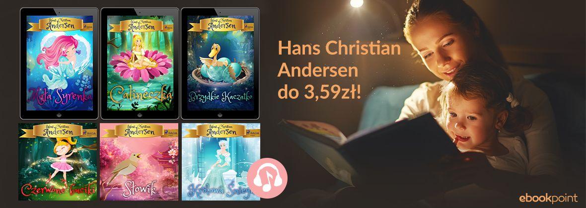 Bajki Hansa Christiana Andersena do3,59 zł ebooki i audiobooki