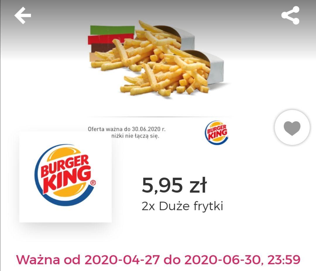 Burger King - nowe kupony np. 2x duże frytki