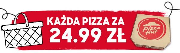 Każda pizza za 24,99 w Pizza Hutt