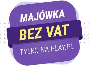 Majówka bez VAT w Play- smartfony bez abonamentu w promocjach m.inn. Xiaomi, Motorola, Samsung, Huawei, Oppo, Meizu, LG, HTC, Alcatel, Nokia