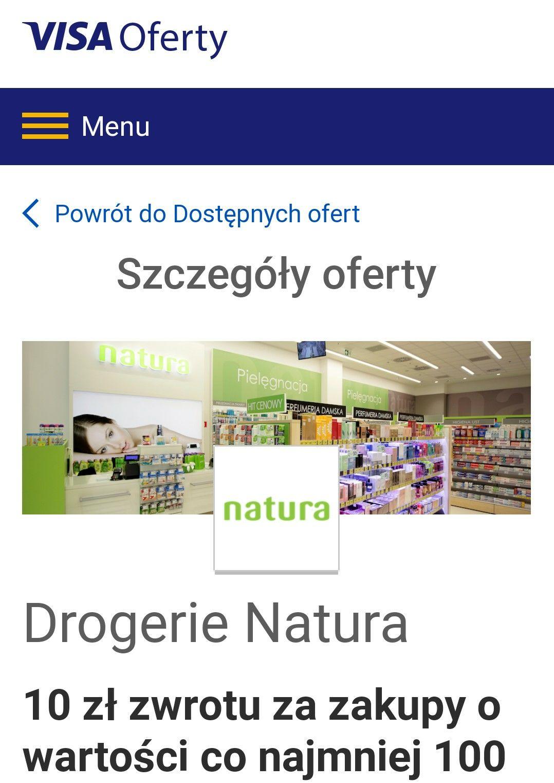 Visa oferty Drogerie Natura 10 zł zwrotu za zakupy o wartości co najmniej 100 zł