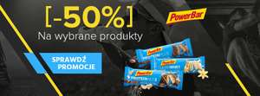 do -50% na produkty PowerBar ( Batony, żele, białko, Izotoniki )