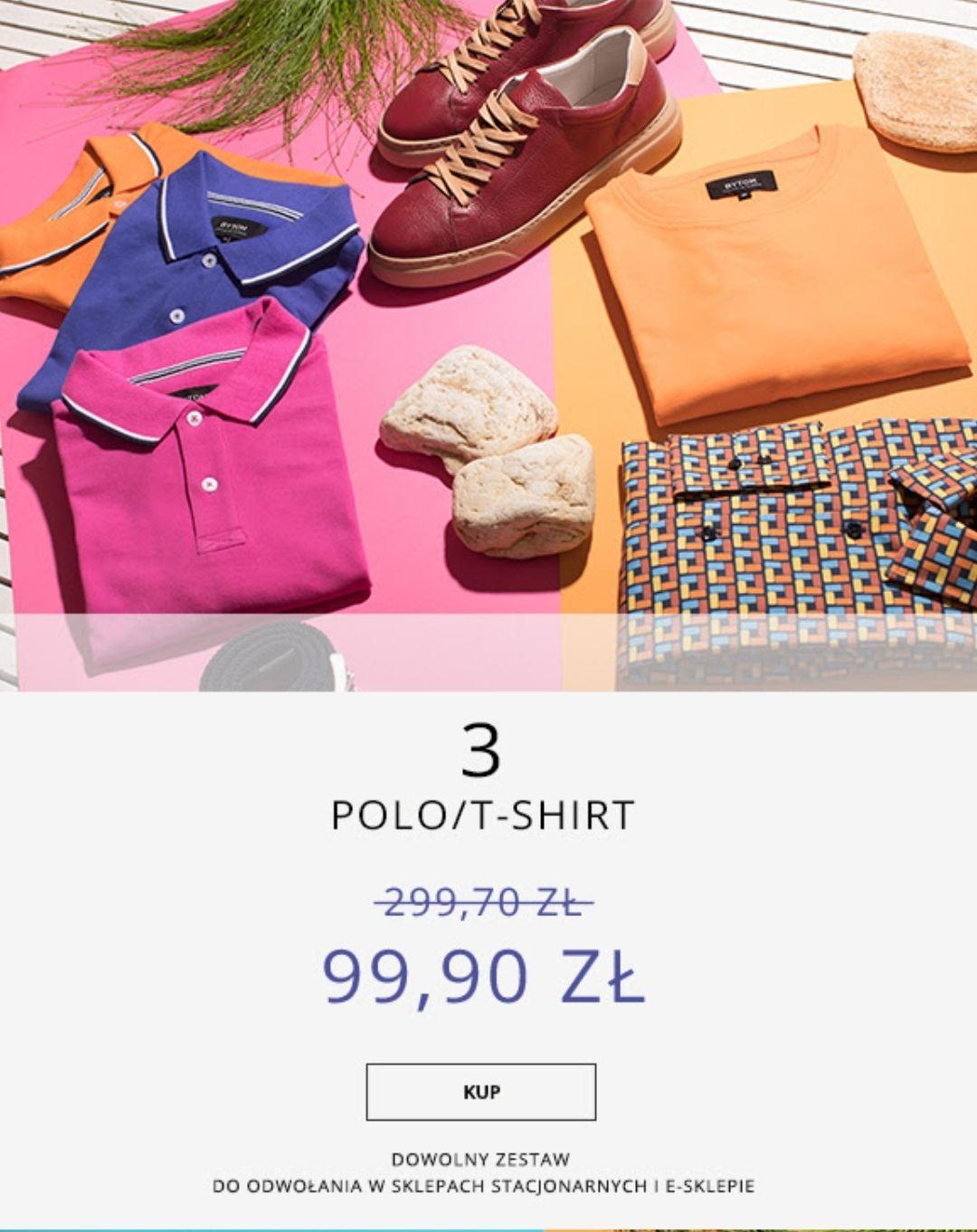 3 koszulki polo za 99,90 zł w BYTOM
