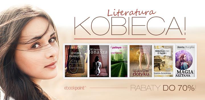 Literatura kobieca do 70% taniej @ ebookpoint.pl