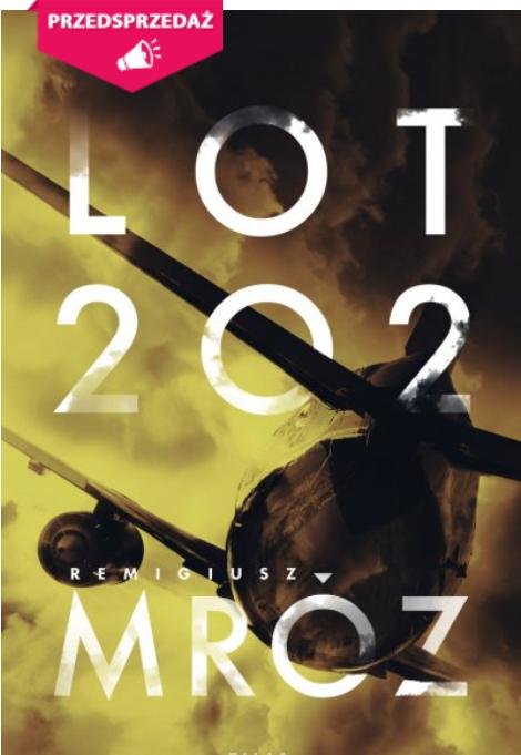 Remigiusz Mróz - Lot 202 ebook (przedsprzedaż)