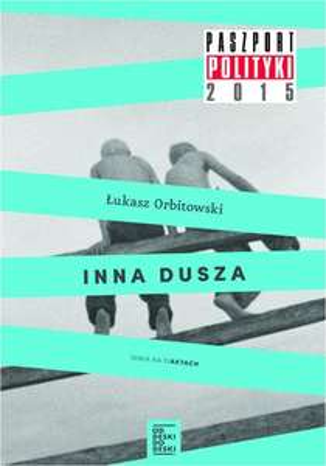 eBook Inna dusza - Łukasz Orbitowski