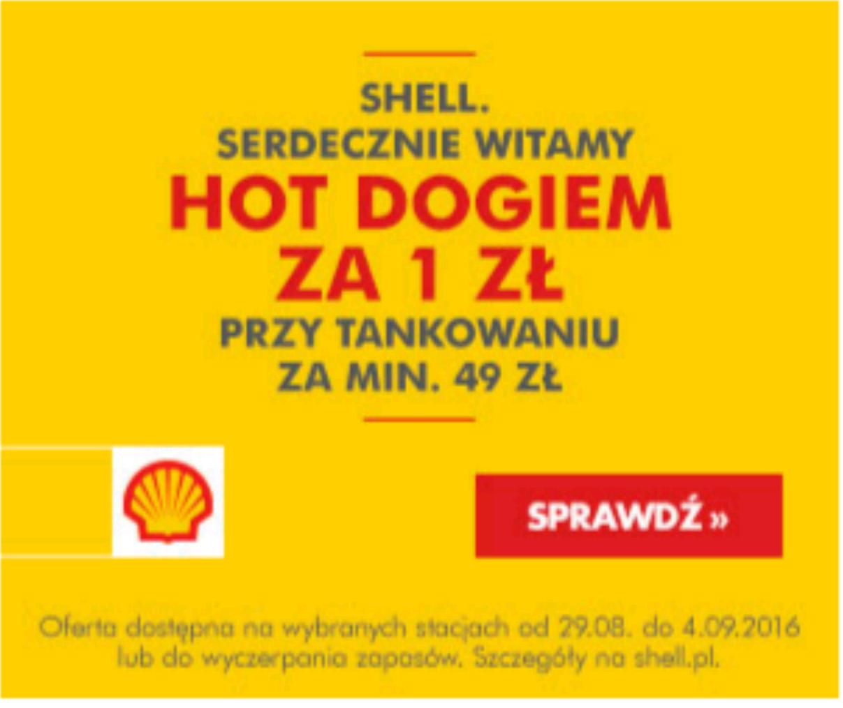 Hot dog za 1zł przy tankowaniu za min. 49 zł na stacjach Shell