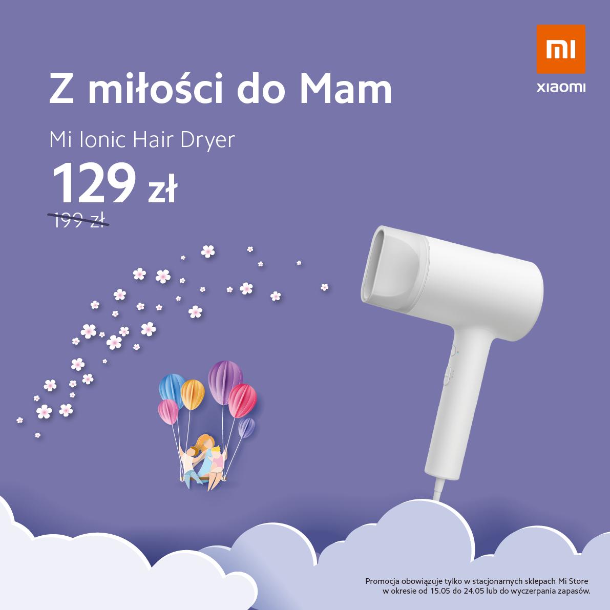 Z okazji Dnia Mamy - Suszarka Xiaomi Mi Ionic Hair Dryer bardzo dobrej cenie - stacjonarnie