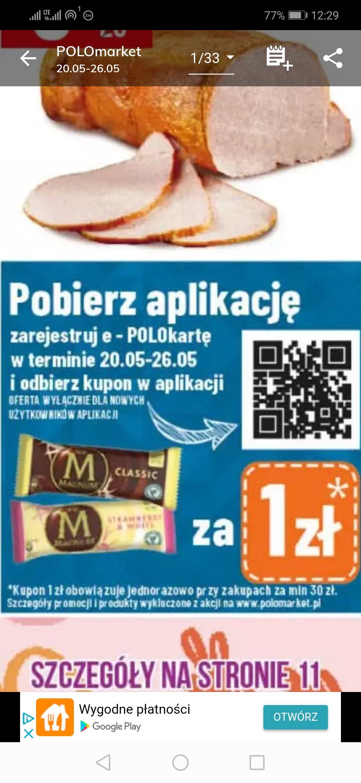 Lody Magnum za 1zł z aplikacją PoloMarket MWZ 30zł