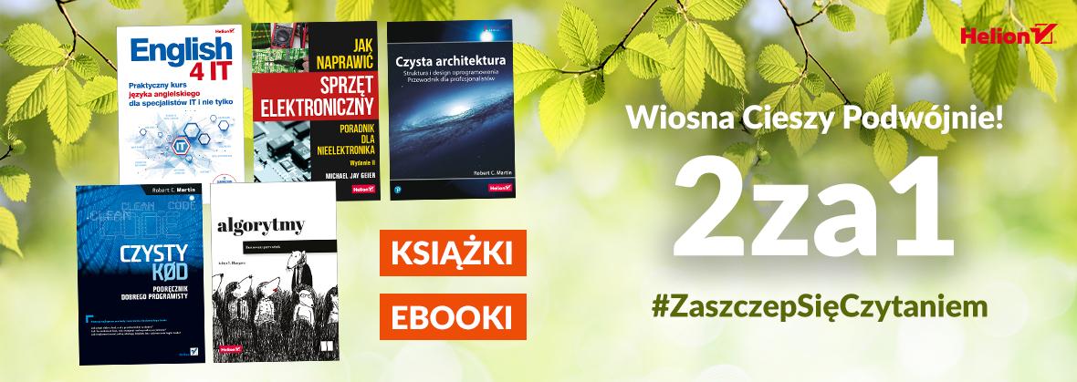 2 książki lub ebooki w cenie 1 w Helion i kilku księgarniach