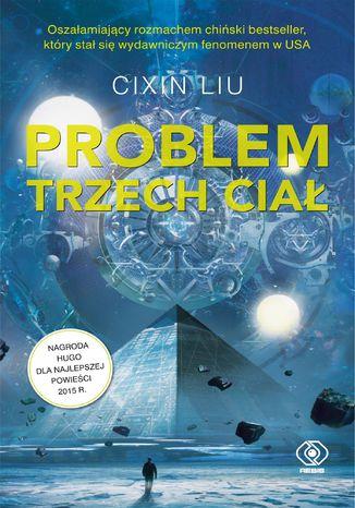 """Ebook """"Problem trzech ciał"""" i promocje na inne książki Cixin Liu"""