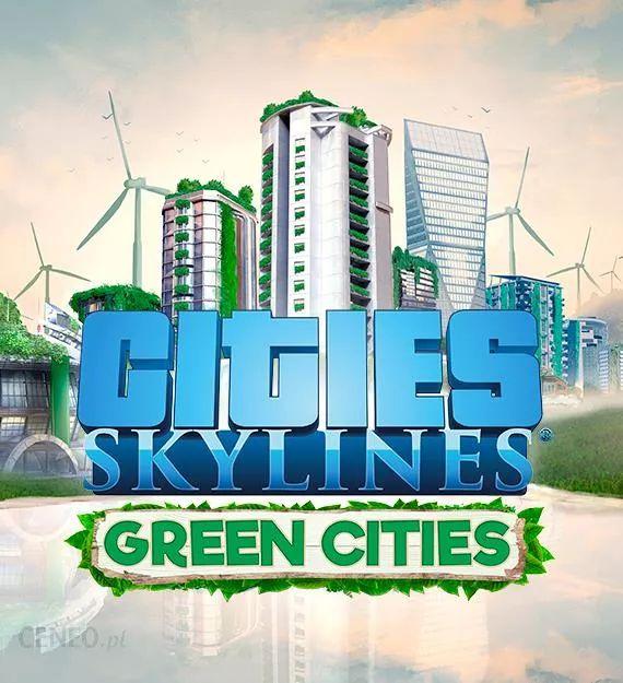 Cities Skylines - Green Cities DLC za darmo na PS4 i Xbox ONE / podstawa wraca do Xbox Game Pass
