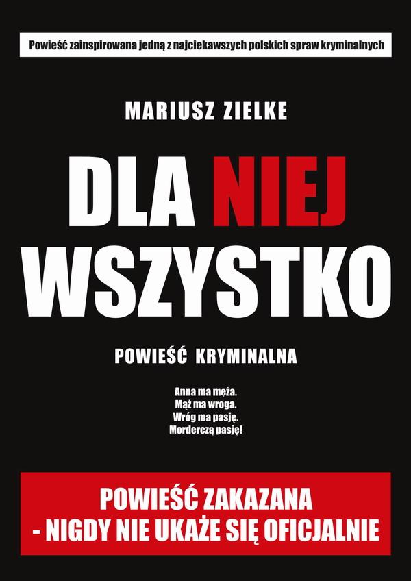 """""""Dla niej wszystko"""", Mariusz Zielke ebook za darmo"""