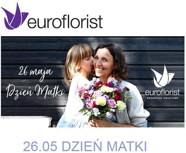 Euroflorist -10% na zakup bukietu kwiatów na DZIEŃ MATKI 26.05