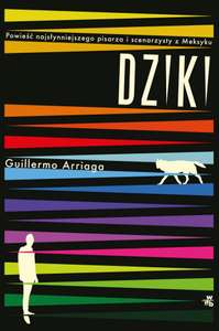 Ebook - Dziki - Guillermo Arriaga