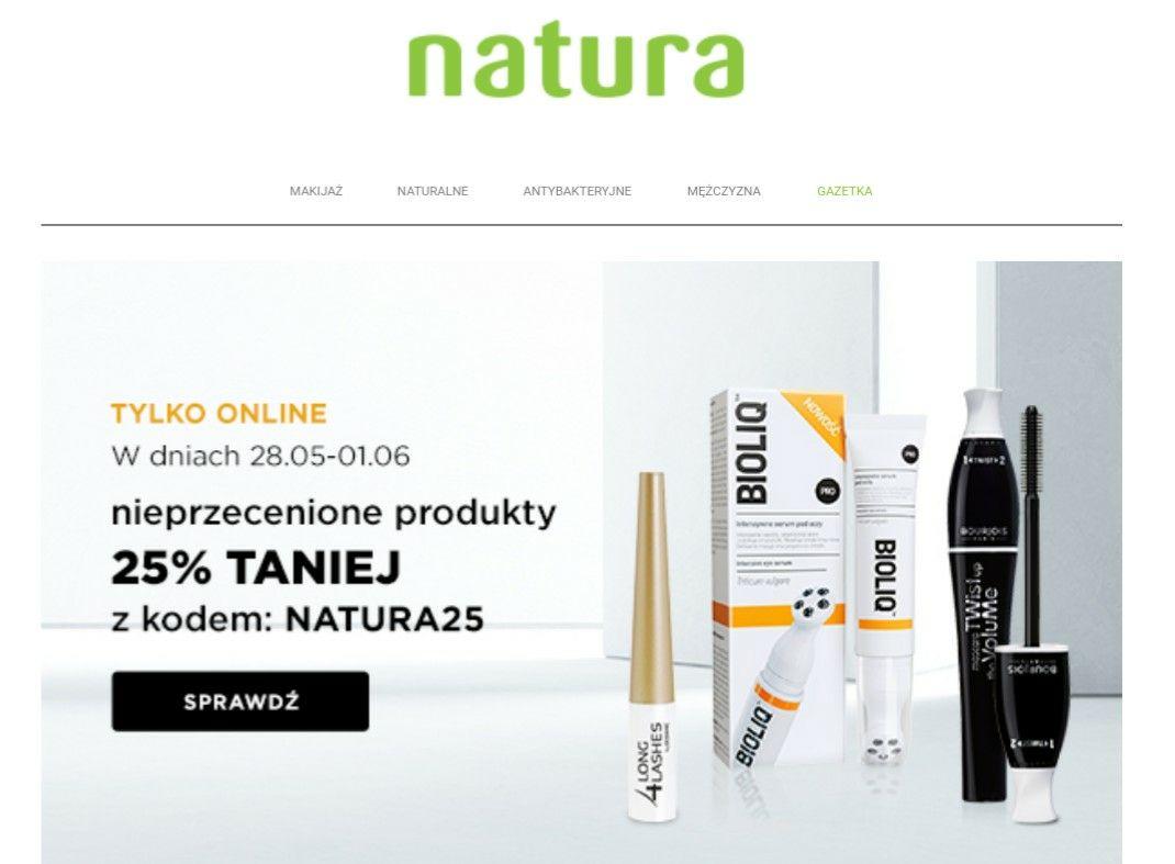 Natura -25% na nieprzecenione produkty