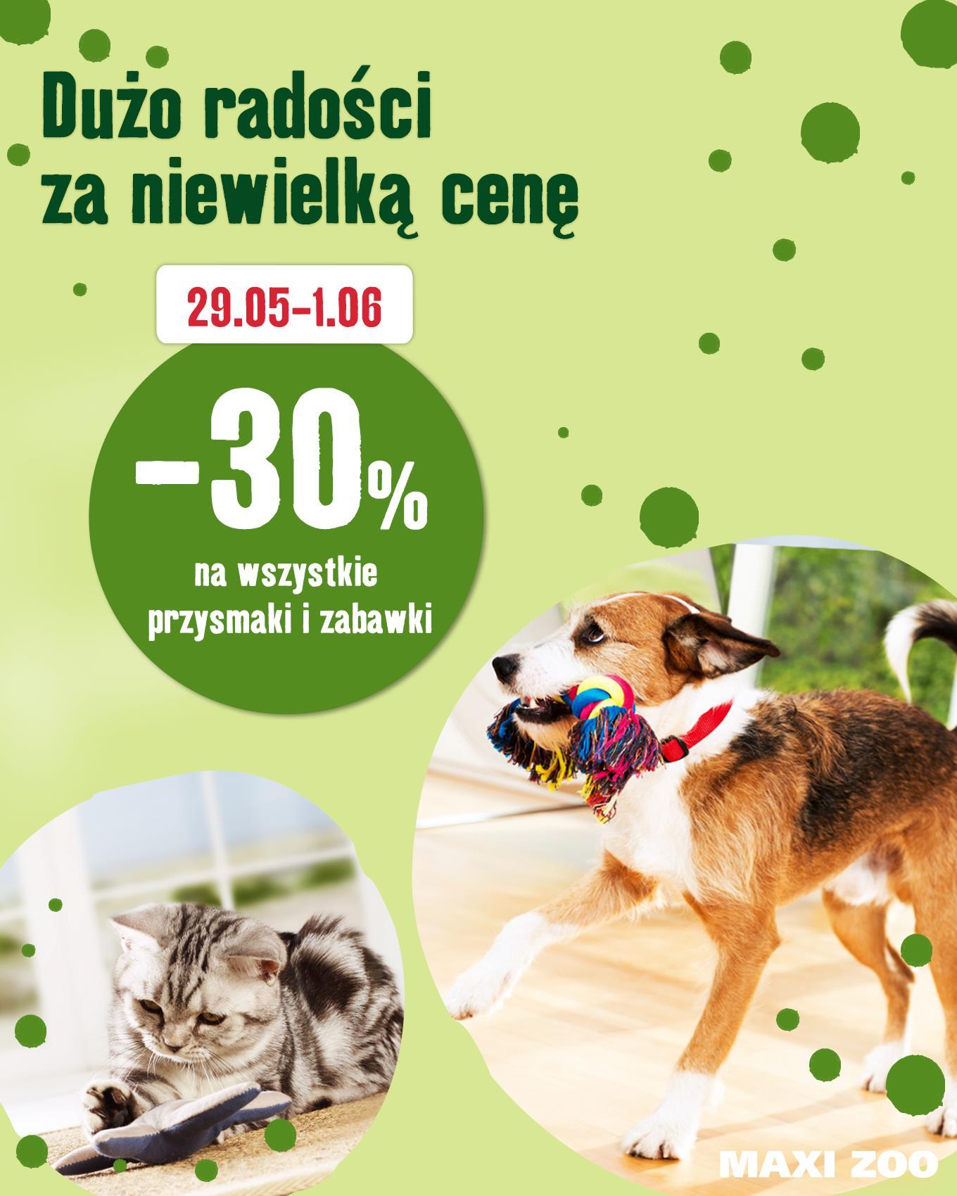 Maxi Zoo - wszystkie przysmaki i zabawki -30%