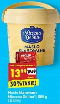 Masło klarowane Mleczna Dolina 0,5 kg od 01.06 z kartą Moja Biedronka