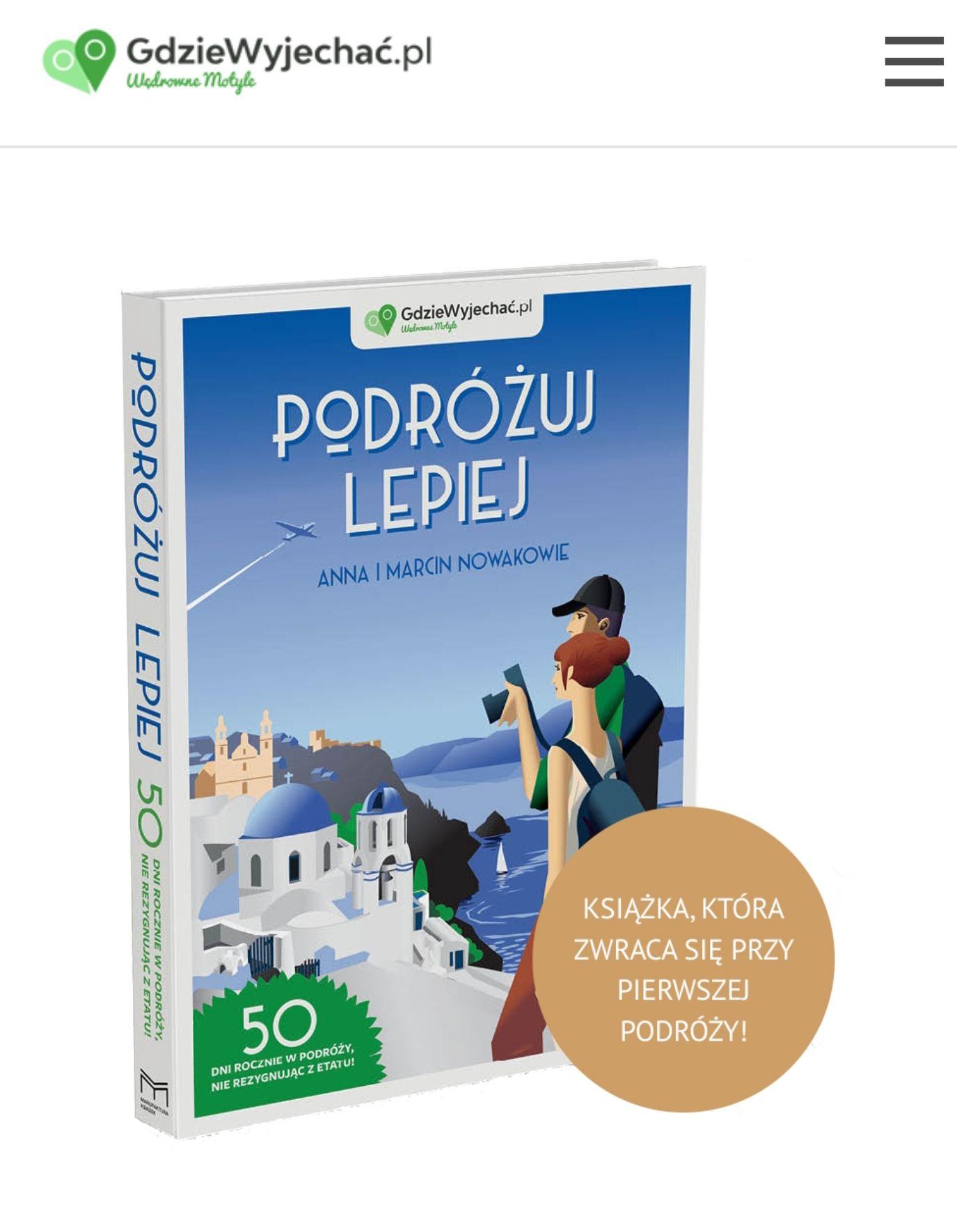 """""""Podróżuj lepiej"""" Książka autorów bloga Gdziewyjechać.pl i kanału YT Wędrowne Motyle Pakiet LUX"""