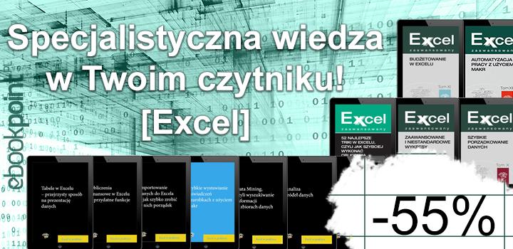 Wiedzą specjalistyczna: Excel -55% @ ebookpoint