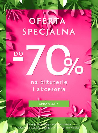 Oferta specjalna do 70% na biżuterię i akcesoria W.KRUK
