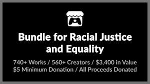 742 gier, assetów i innych w Bundle for Racial Justice and Equality
