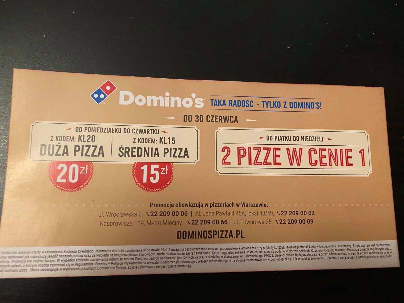 Dominos duża pizza 20zł, średnia 15 zł i 2za1 WARSZAWA