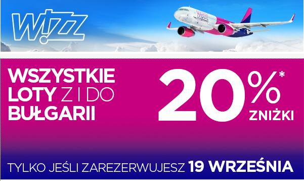 Loty do/z Bułgarii taniej o 20% (rezerwacja tylko w dniu dzisiejszym) @ Wizzair
