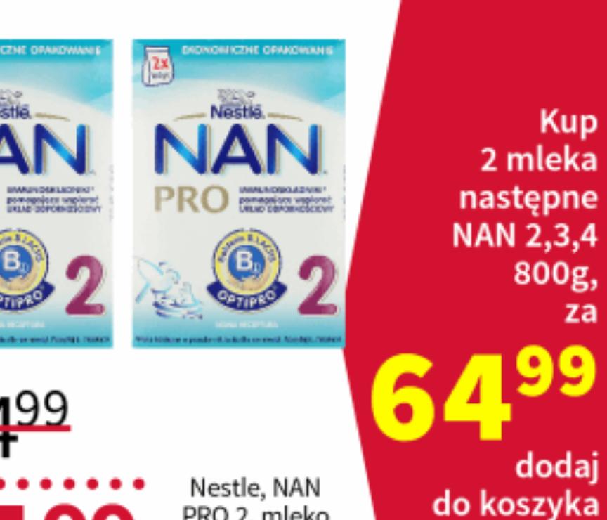 Rossmann mleko NAN PRO 2szt w cenie 64.99zł