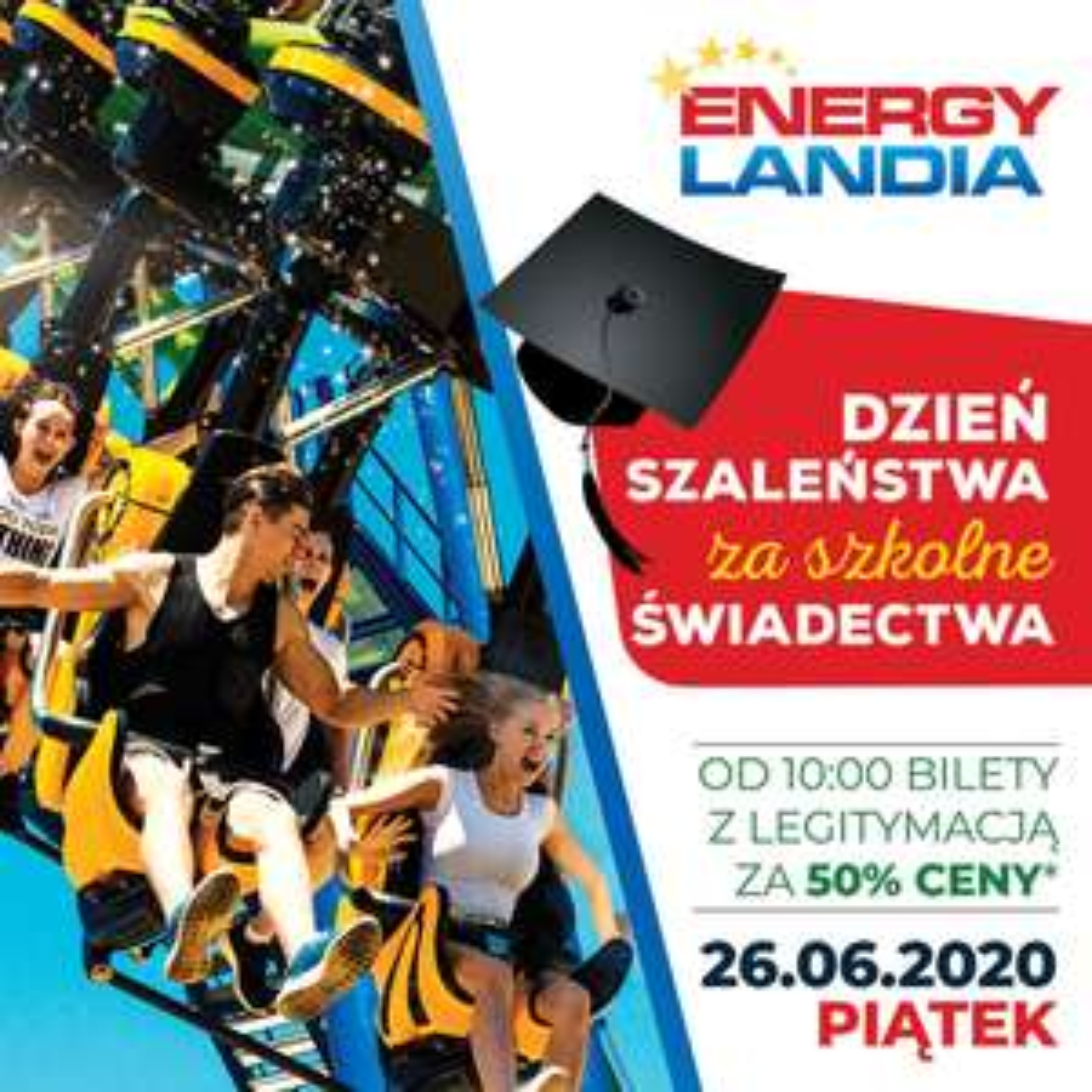 -50% za bilet energylandia dla uczniów 26.06.20
