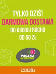 Darmowa dostawa do kiosku RUCHu od 50 zł