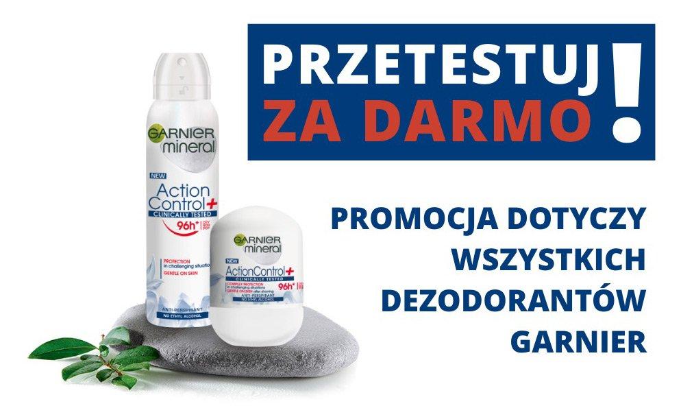 Przetestuj za darmo - dezodorant Garnier