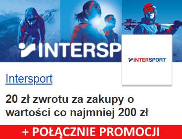 INTERSPORT - 20 zł zwrotu za zakupy (+ połączenie promocji)